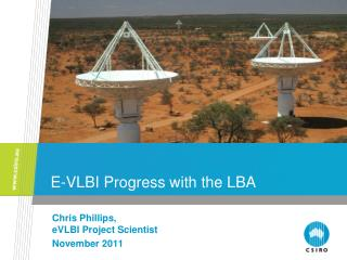 E-VLBI Progress with the LBA