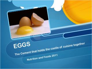 EGGS The Cement that holds the castle of cuisine together