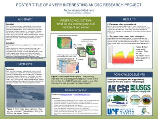 POSTER TITLE OF A VERY INTERESTING AK CSC RESEARCH PROJECT