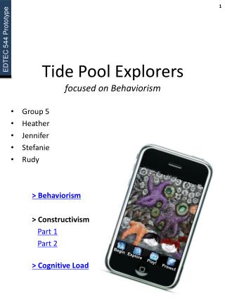 Tide Pool Explorers focused on  Behaviorism