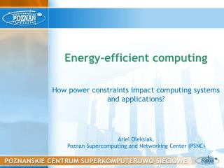 How  power constraints impact computing systems  and  applications ?