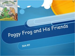 Poggy  Frog and His Friends