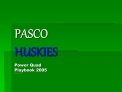 PASCO HUSKIES