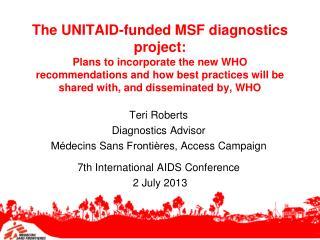 Teri Roberts Diagnostics Advisor Médecins Sans Frontières , Access Campaign