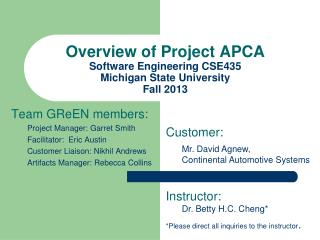 Overview of  Project APCA Software Engineering CSE435 Michigan State University Fall 2013