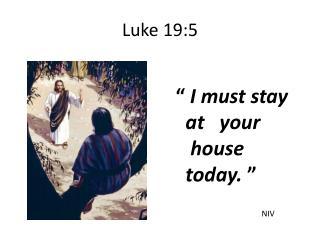 Luke 19:5