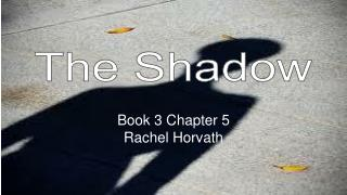 Book 3 Chapter 5 Rachel Horvath