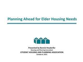 Planning Ahead for Elder Housing Needs
