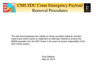 CMS ZDC Crane Emergency Payload Removal Procedures