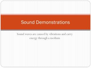 Sound Demonstrations