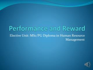 Performance and Reward