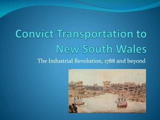 Convict Transportation to New South Wales
