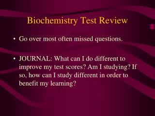 Biochemistry Test Review