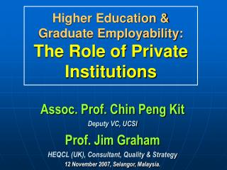 Higher Education & Graduate Employability:  The Role of Private Institutions