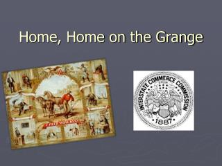 Home, Home on the Grange