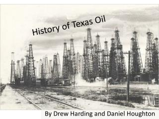 History of Texas Oil