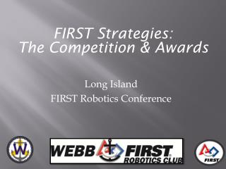 FIRST Strategies:  The Competition & Awards