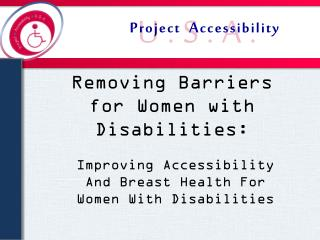 Removing Barriers for Women with Disabilities: