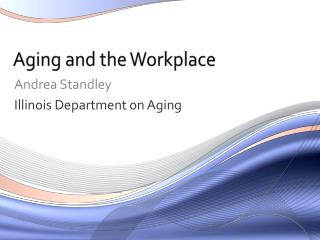 Aging and the Workplace