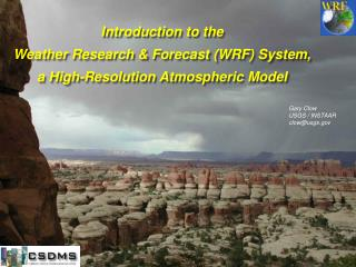 Introduction to the  Weather Research & Forecast (WRF) System,