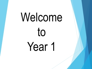 Welcome to Year 1