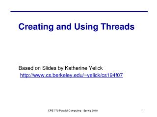 Creating and Using Threads