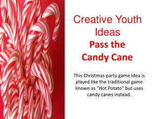Pass the Candy Cane