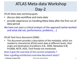 ATLAS Meta-data Workshop Day-2