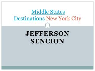 Middle States Destinations New York City