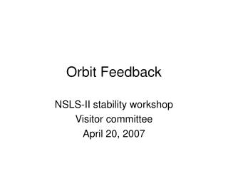 Orbit Feedback