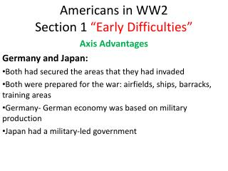 "Americans in WW2 Section 1  ""Early Difficulties"""