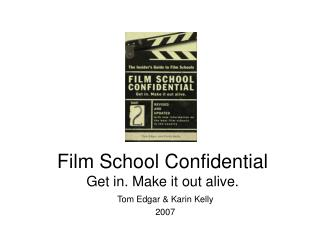 Film School Confidential Get in. Make it out alive.