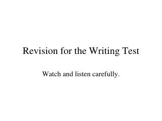 Revision for the Writing Test