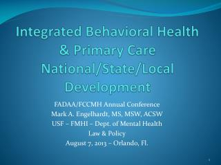 Integrated Behavioral Health & Primary Care National/State/Local Development