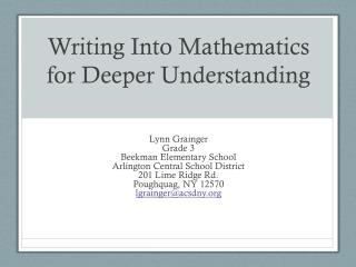 Writing Into Mathematics for Deeper Understanding