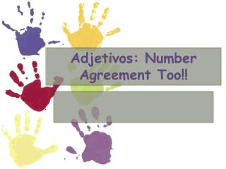 Adjetivos : Number Agreement Too!!