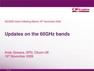 Updates on the  60GHz bands