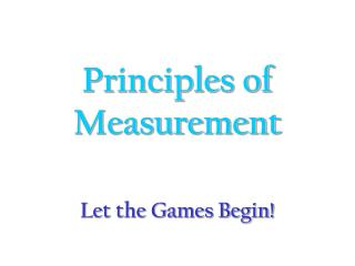 Principles of Measurement