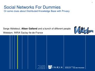 Social Networks For Dummies Or some clues about Distributed Knowledge Base with Privacy