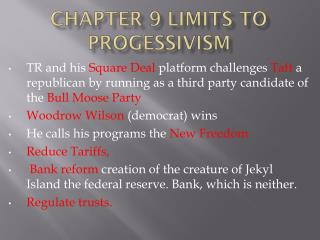 Chapter 9 limits to  progessivism