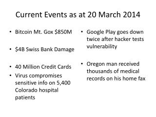 Current Events as at 20 March 2014