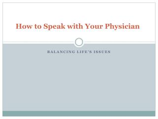 How to Speak with Your Physician