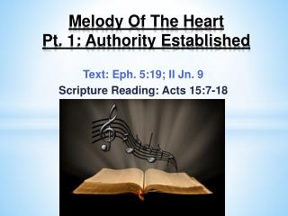 Melody Of The Heart  Pt . 1: Authority Established