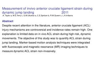 Measurement of invivo anterior cruciate ligament strain during dynamic jump landing 2011