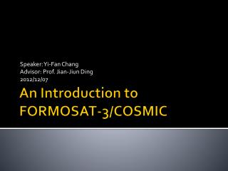 An Introduction to FORMOSAT-3/COSMIC