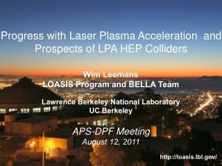 Progress with Laser Plasma Acceleration  and Prospects of LPA HEP Colliders