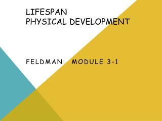 Lifespan Physical  Development