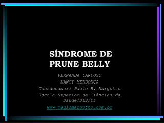 SÍNDROME DE  PRUNE BELLY