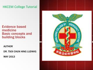 Evidence based medicine Basic concepts and building blocks