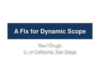 A Fix for Dynamic Scope